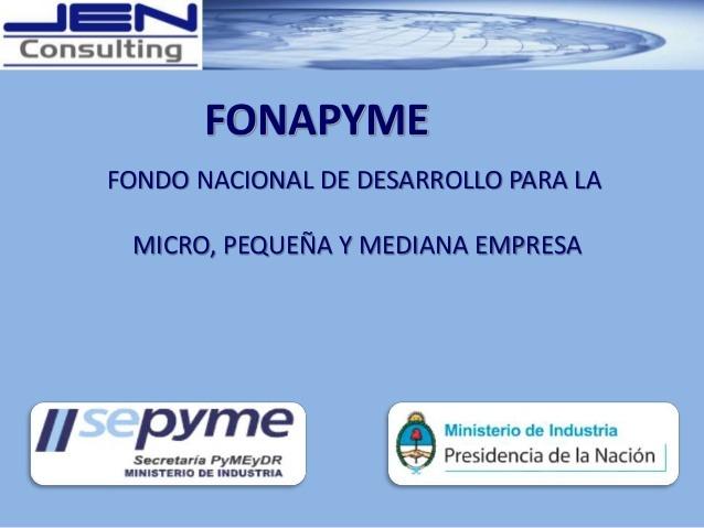 La Nación abrió la línea FONAPYME para este año