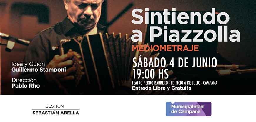 """El sábado se proyectará el mediometraje """"Sintiendo a Piazzolla"""""""
