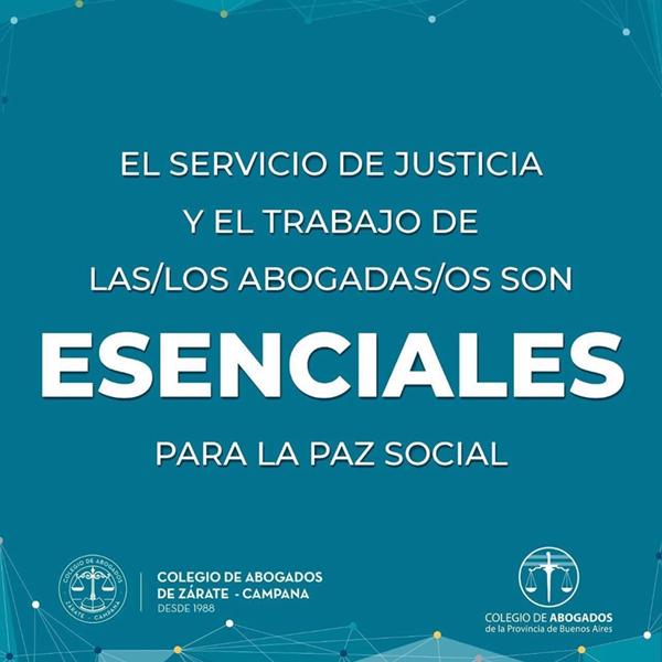 """""""El servicio de justicia y el trabajo de las y los abogados son esenciales para La Paz social"""""""