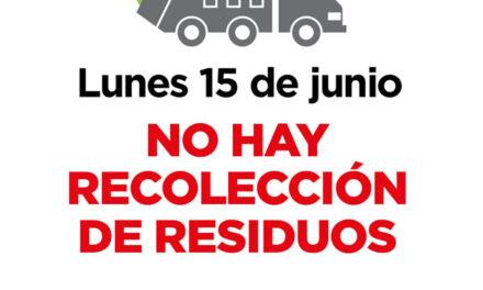 Este lunes 15 no habrá recolección de residuos