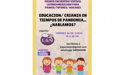 Se viene el 1° Encuentro virtual latinoamericano sobre educación y crianza