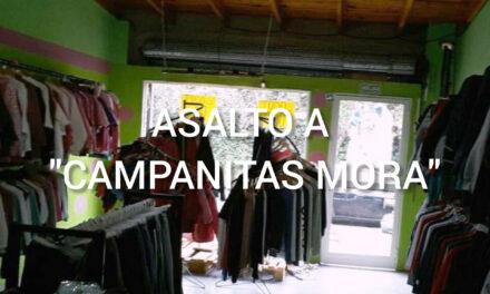 ASALTARON EL LOCAL DE ROPA CAMPANITA MORA