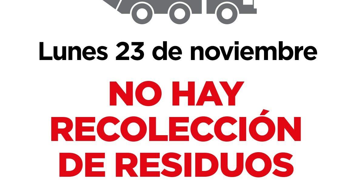 El lunes 23 no habrá recolección de residuos