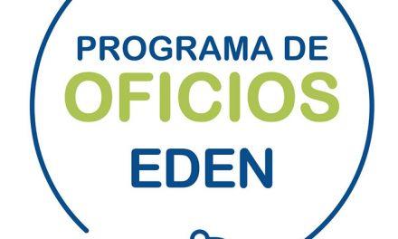 EDEN lanza la 4° Edición del Programa de Oficios