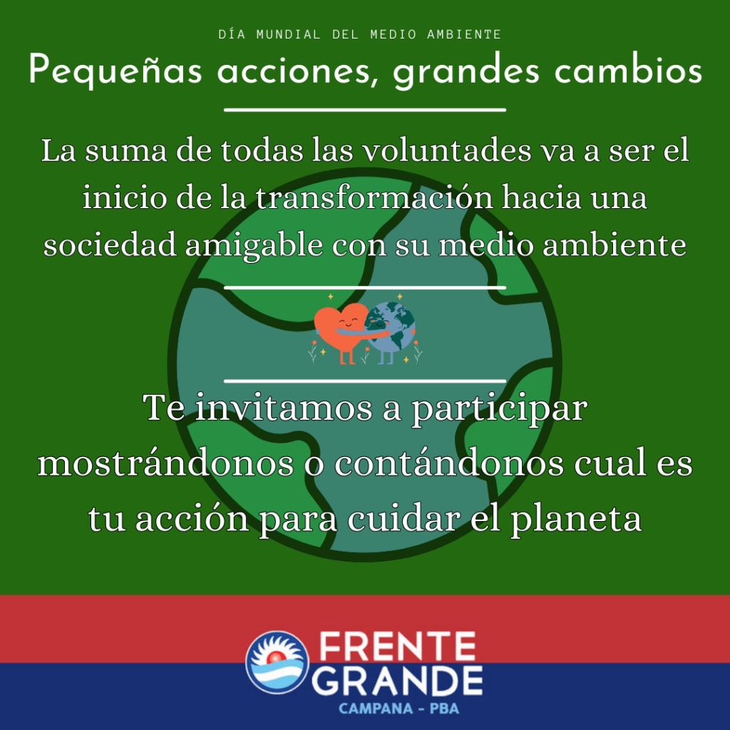 """""""Pequeñas acciones, grandes cambios"""": la iniciativa del Frente Grande de Campana por el Día Mundial del Medio Ambiente"""